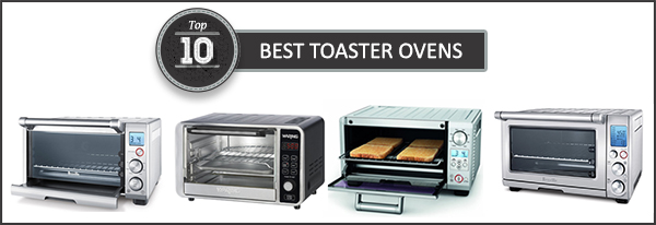 Best Microwave Toaster Oven 2017 – Buyer's Guide
