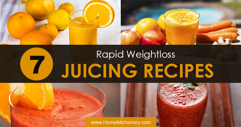 7 Rapid weight loss juciing recipes