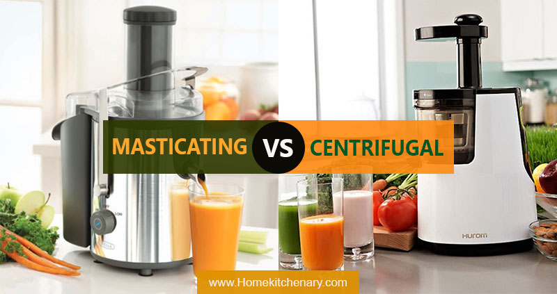 Masicating vs Centrifugal Juicer