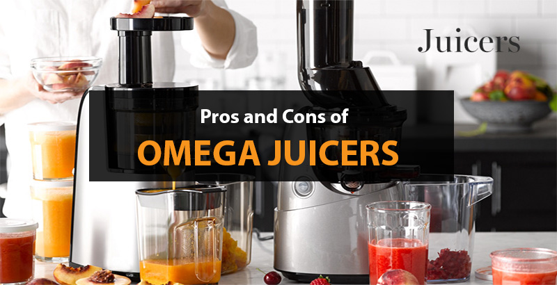 Pros and Cons of Omega Juicers