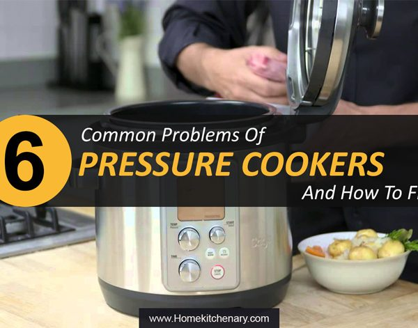 6 Commercial Pressure Cooker Problems And How To Troubleshoot Them