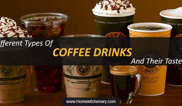 Different Types of Coffee Drinks and Their Taste
