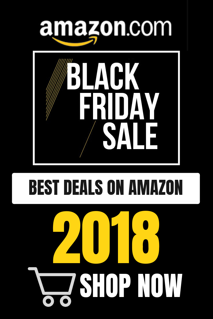 Top Amazon Black Friday Deals Deals of 2018