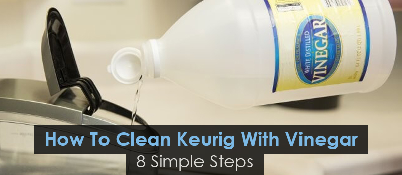 clean keurig with venigar