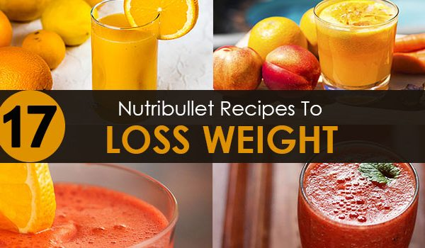 Best Nutribullet Weight Loss Recipes