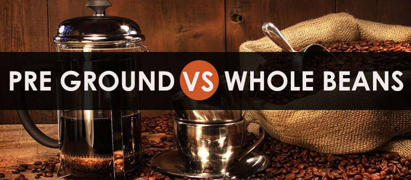 pre-ground vs. whole beans