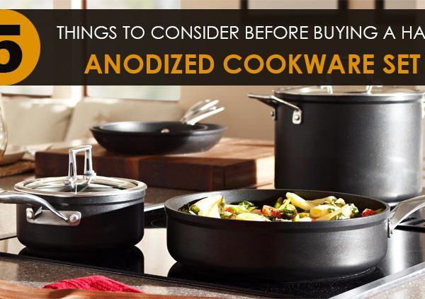 Things to consider before buying Hard Anodized Cookware Set