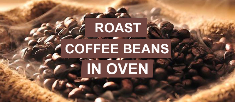 Roasting Coffee In The Oven
