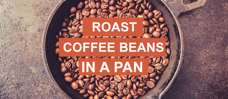 Roast Coffee Beans In A Pan/Grill