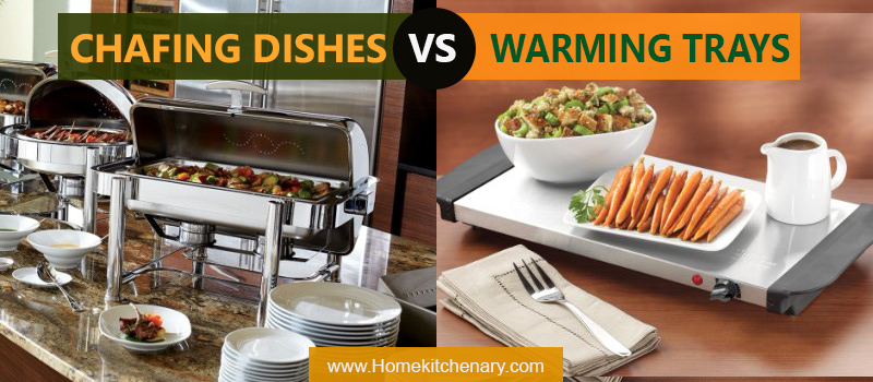 Chafing Dishes Vs. Warming Trays