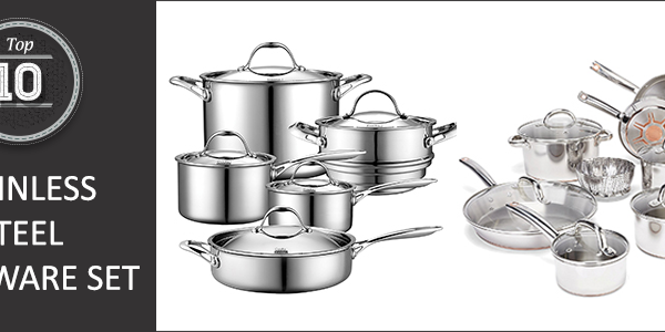 10 Best Stainless Steel Cookware Set