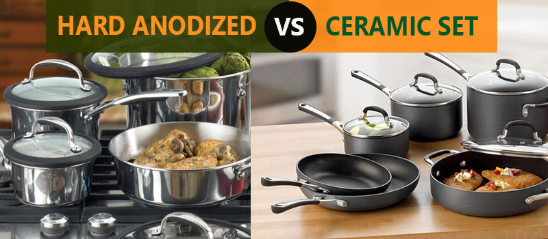 Difference between hard anodized and ceramic cookware set