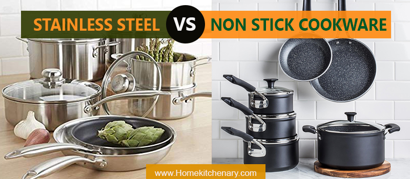 Stainless Steel Cookware vs. Non-stick Cookware