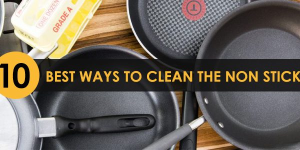 How to clean non stick pans