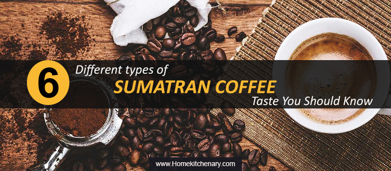 What does sumatra coffee tastes like