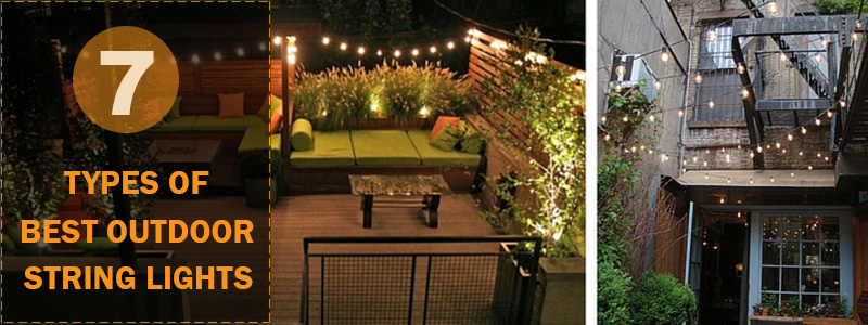7 types of best outdoor string lights