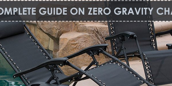 A complete guide on best zero gravity chairs