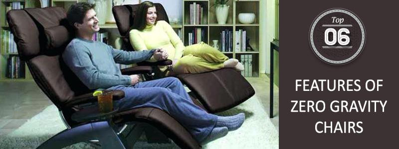 Features of zero gravity chairs