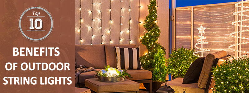 benefits of outdoor string lights