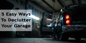 5 Easy Ways to Declutter Your Garage