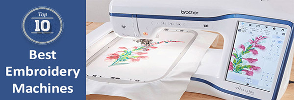 Best Embroidery Machines