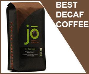 best decaffeinated coffee